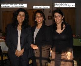 W India Today Editors L-Good HouseK Manjira Dutta & R-Cosmo Payal Puri Dec 4 07 w CAptions